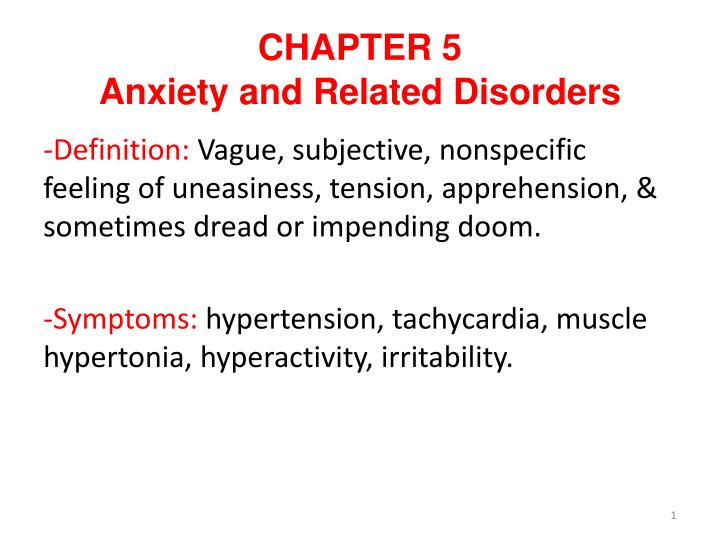 PPT - CHAPTER 5 Anxiety and Related Disorders PowerPoint