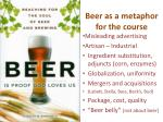 beer as a metaphor for the course