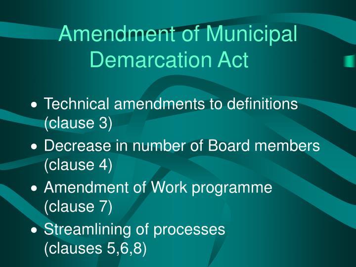 Amendment of Municipal Demarcation Act
