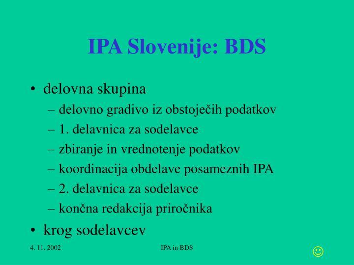 IPA Slovenije: BDS