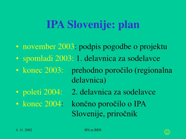 IPA Slovenije: plan