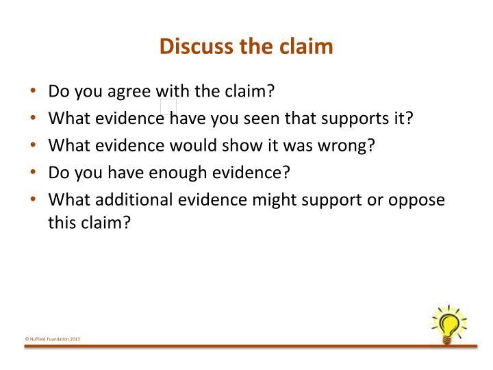 Discuss the claim