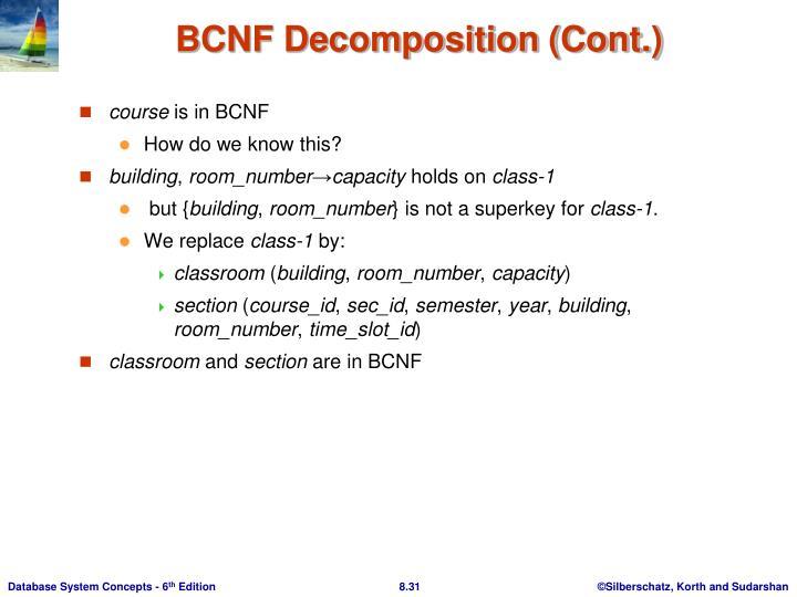 BCNF Decomposition (Cont.)