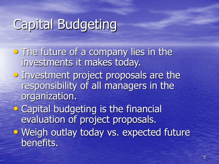 steps involved in capital budgeting proposals essay The capital budgeting proposals consists of five distinct but interrelated steps  capital budgeting analysis project mba 612 the general capital budgeting process and how it is implemented within organizations the general capital budgeting process is the tool by which an.