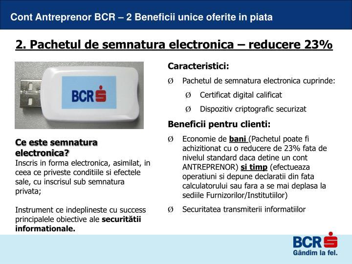 Cont Antreprenor BCR – 2 Beneficii unice oferite in piata