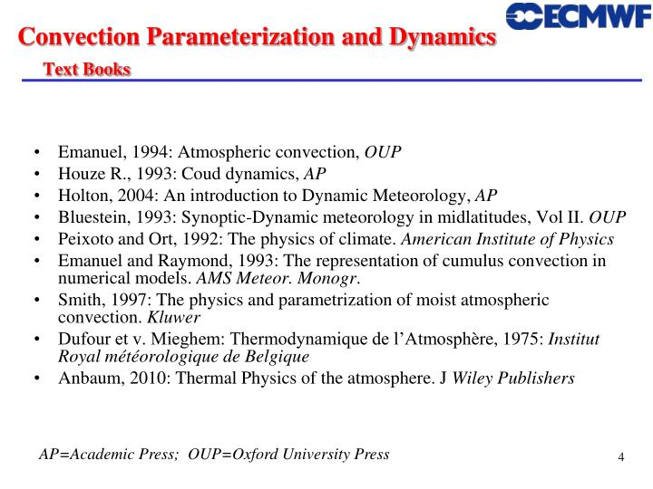 Convection Parameterization and Dynamics