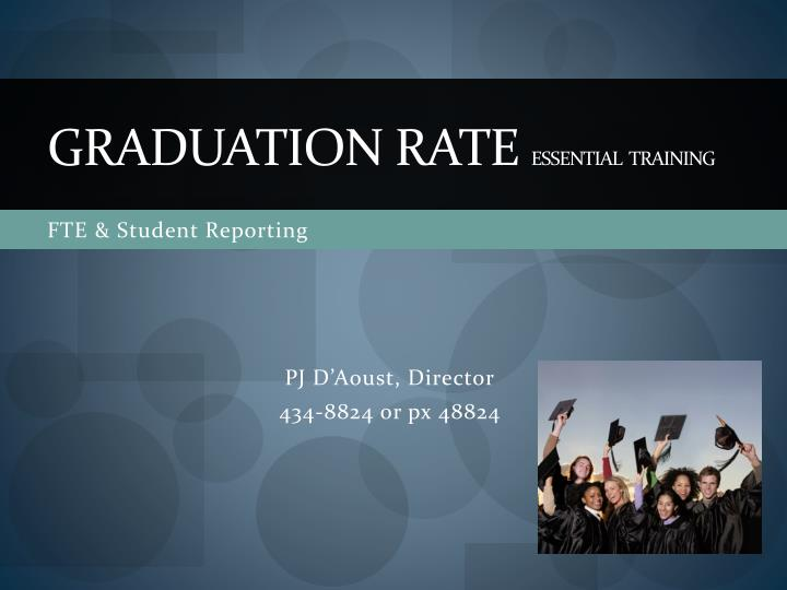graduation rate essential training n.