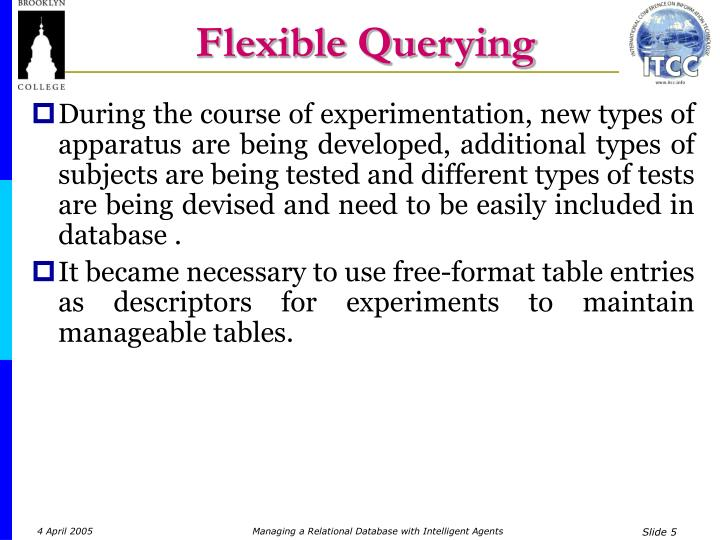 Flexible Querying