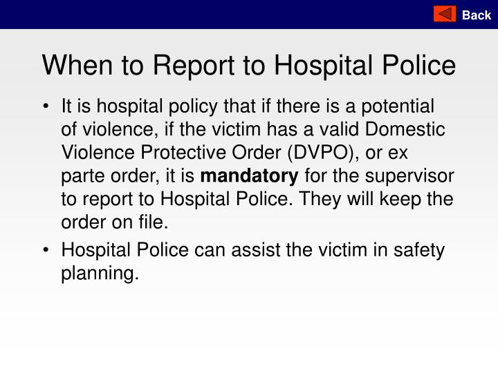When to Report to Hospital Police