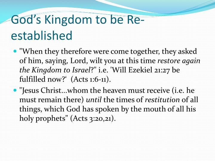 God's Kingdom to be Re-established