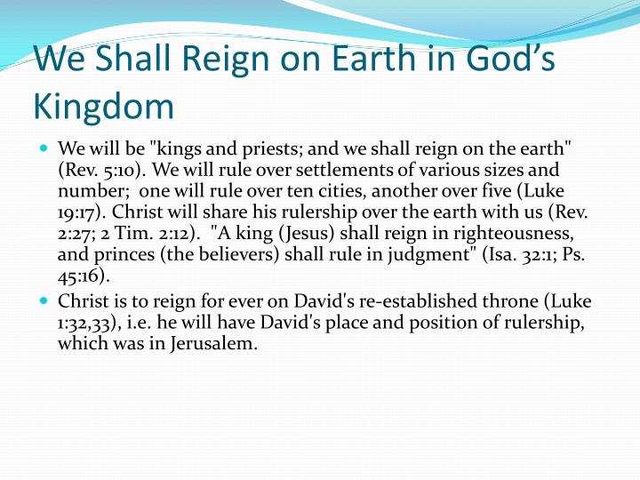 We Shall Reign on Earth in God's Kingdom
