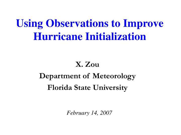 using observations to improve hurricane initialization n.