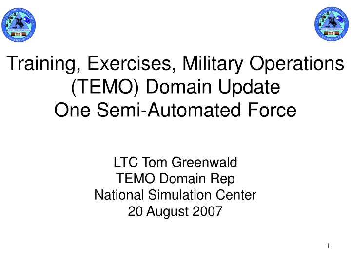 Training exercises military operations temo domain update one semi automated force