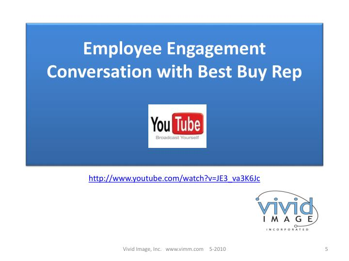 Employee Engagement Conversation with Best Buy Rep