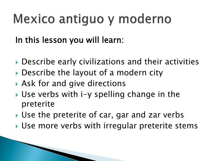 Mexico antiguo y moderno