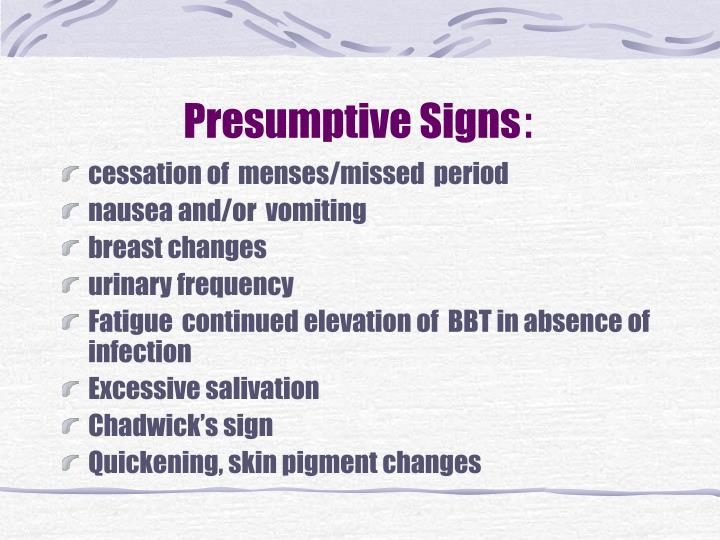 Presumptive signs