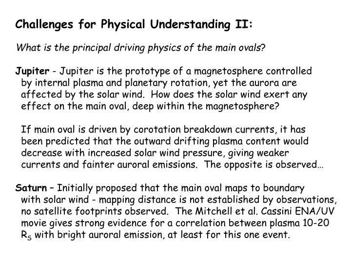 Challenges for Physical Understanding II: