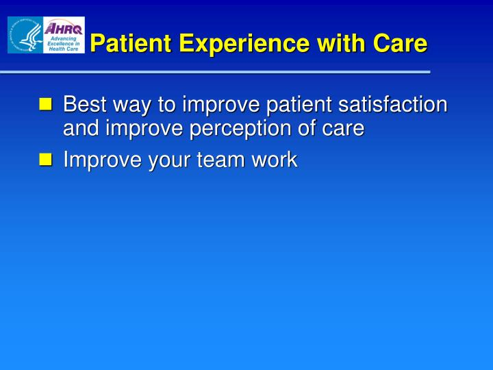 Patient Experience with Care