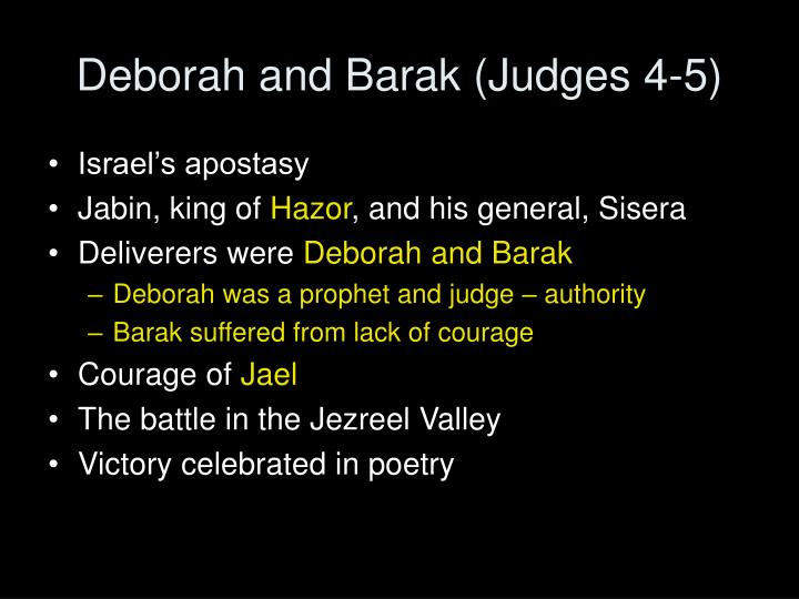 Deborah and Barak (Judges 4-5)