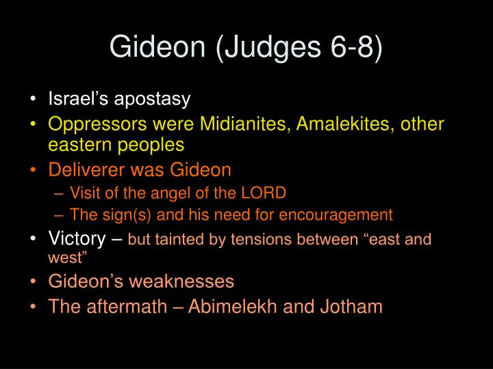 Gideon (Judges 6-8)