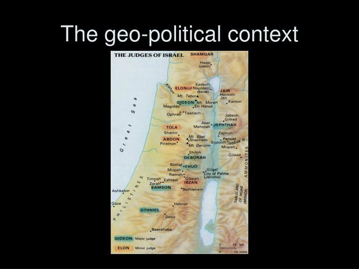 The geo-political context