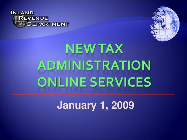 new tax administration online services n.