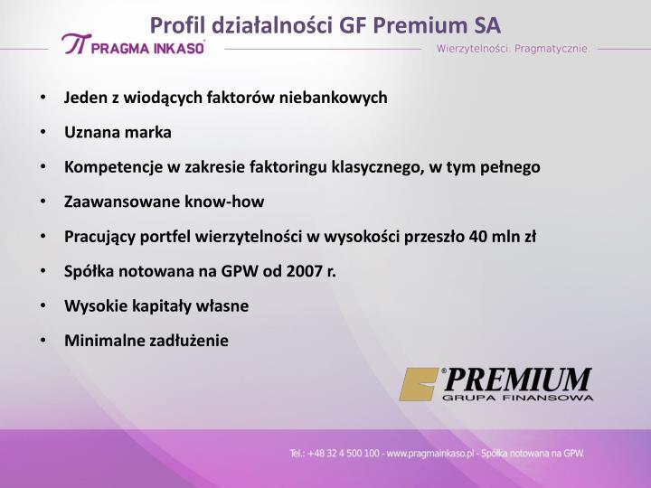 Profil działalności GF Premium SA
