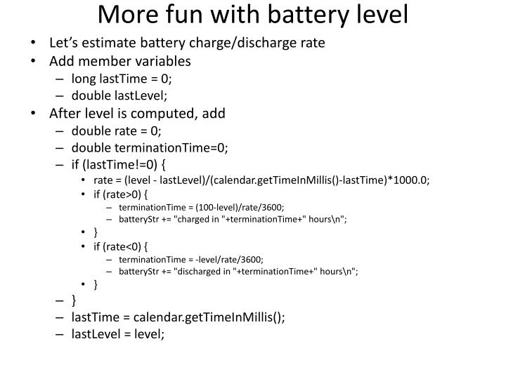More fun with battery level