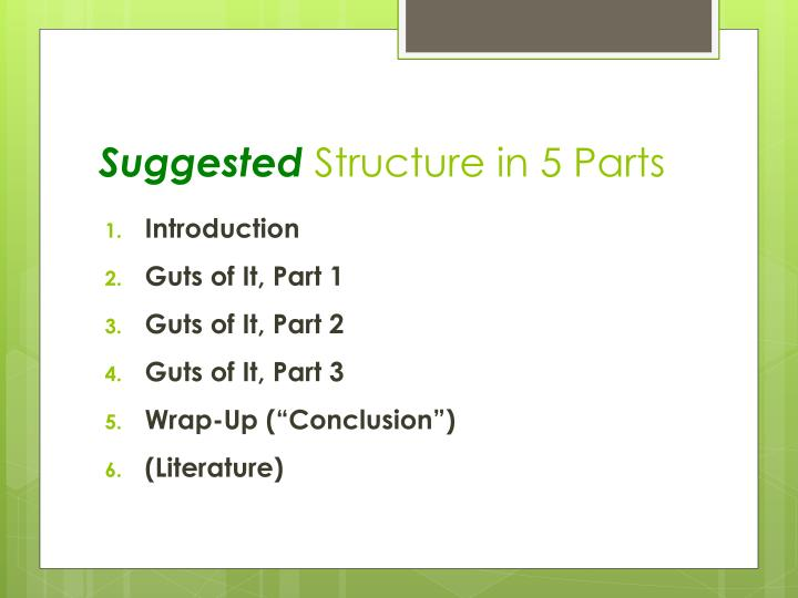 Suggested structure in 5 parts