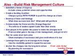 also build risk management culture