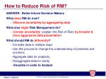 how to reduce risk of rm