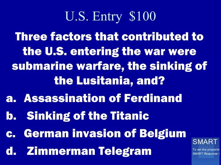 U.S. Entry  $100