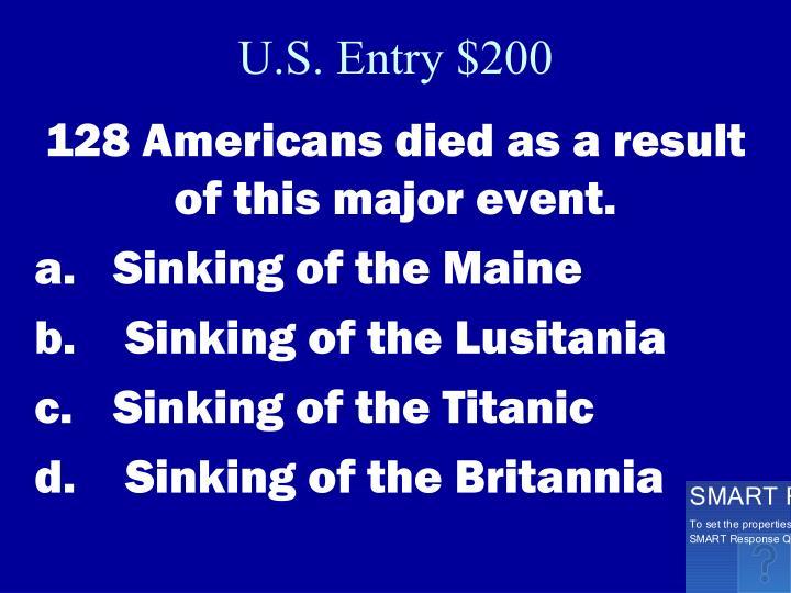 U.S. Entry $200