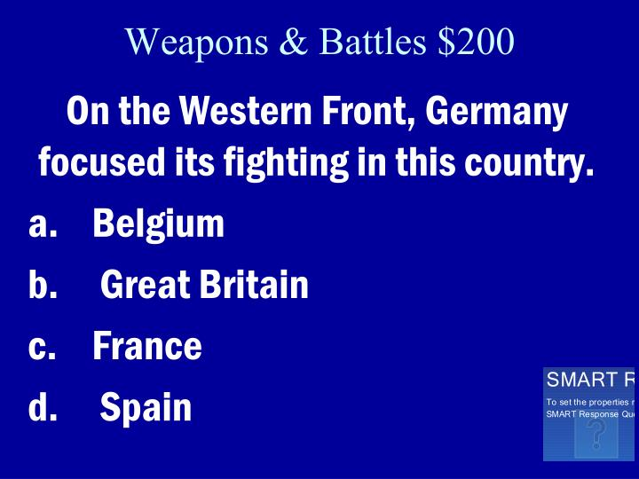 Weapons & Battles $200