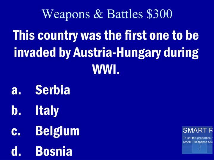 Weapons & Battles $300