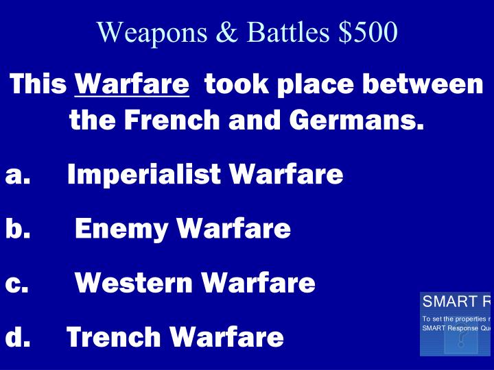 Weapons & Battles $500