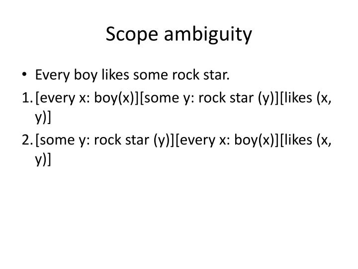 Scope ambiguity