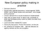 new european policy making in practice