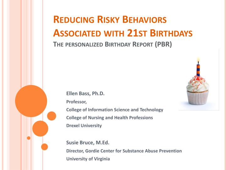 reducing risky behaviors associated with 21st birthdays the personalized birthday report pbr n.