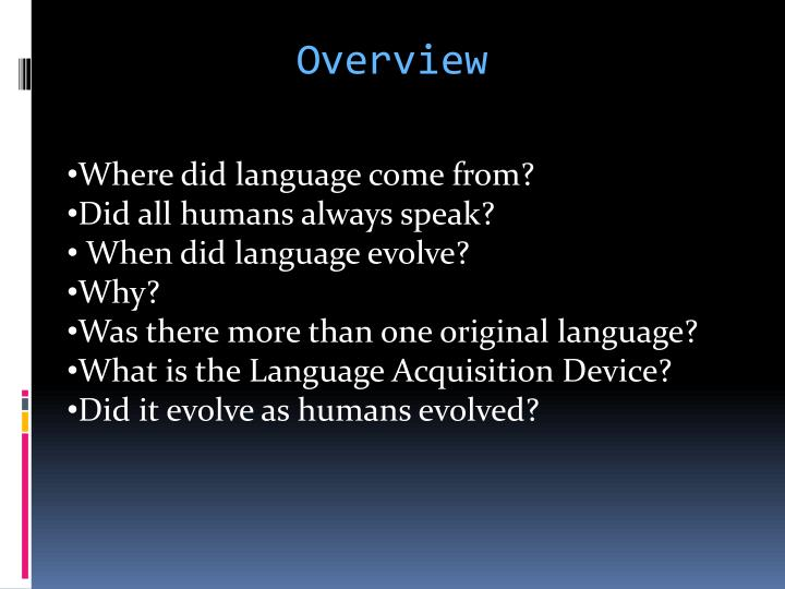 the origin of language The history of the hebrew language from ancient times, biblical times, the time of the babylonian captivity and the bar kockba revolt and into modern times with the creation of the state of israel.