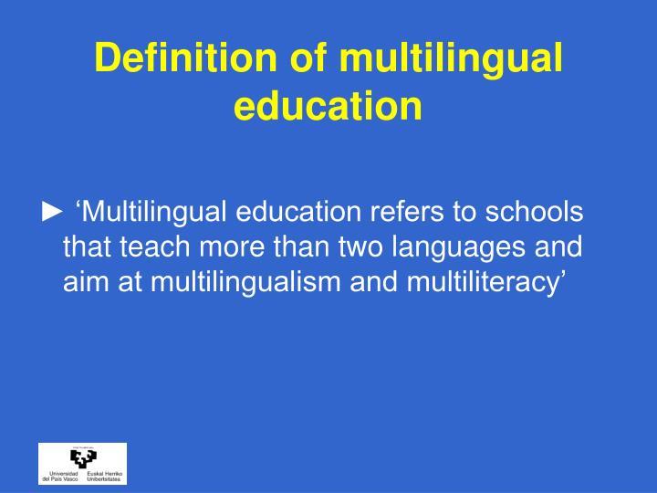 Definition of multilingual education