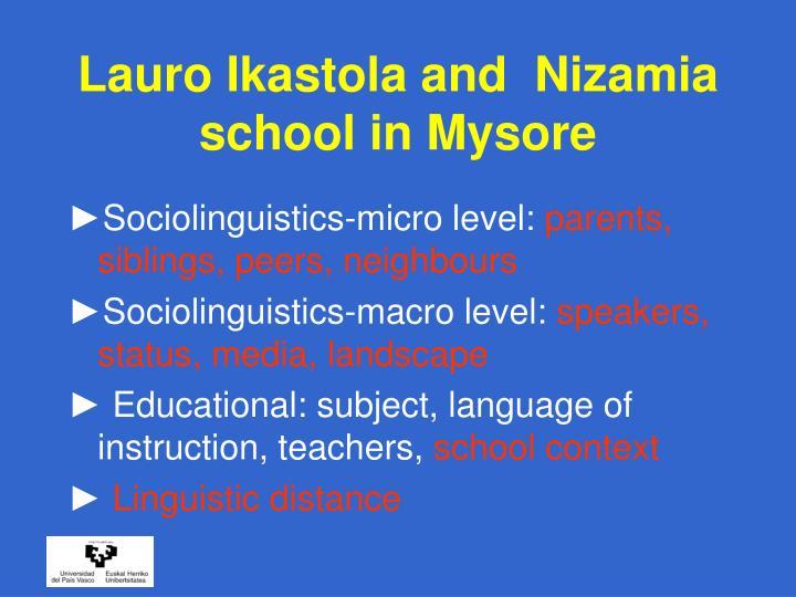 Lauro Ikastola and  Nizamia  school in Mysore