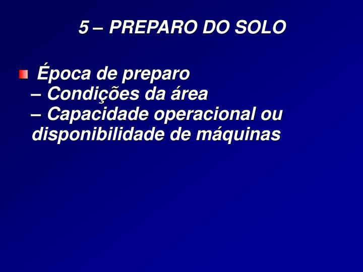 5 – PREPARO DO SOLO