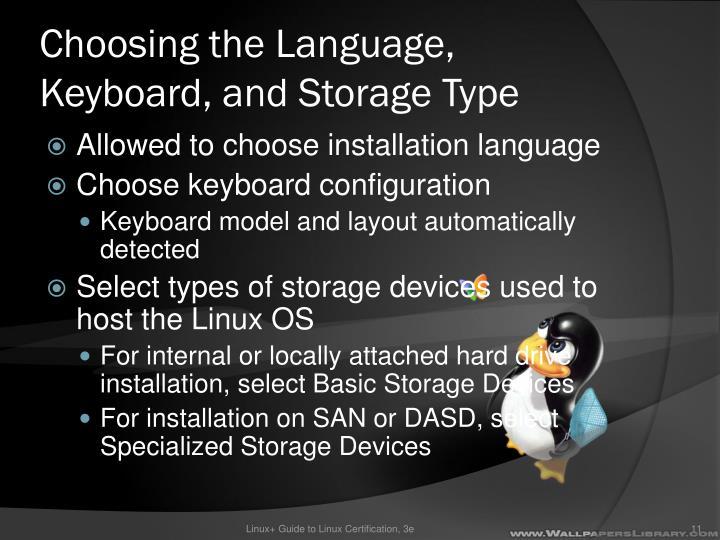 Choosing the Language, Keyboard, and Storage Type