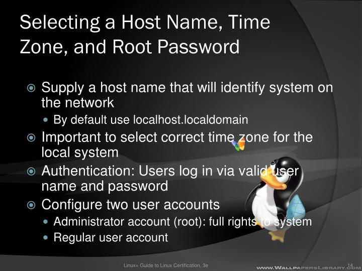 Selecting a Host Name, Time Zone, and Root Password