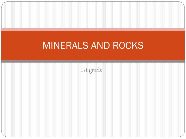 minerals and rocks n.