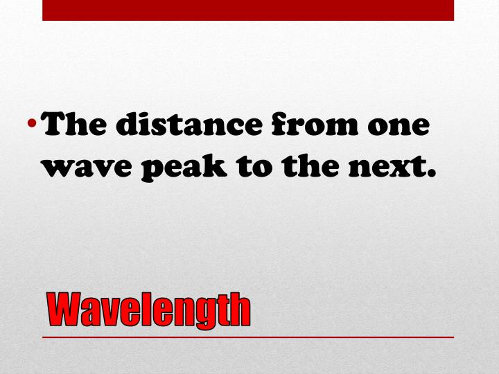 The distance from one wave peak to the next.