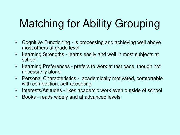Matching for Ability Grouping