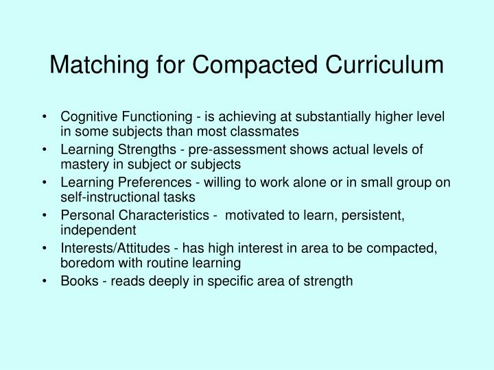 Matching for Compacted Curriculum