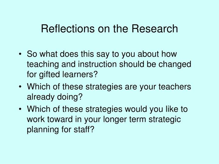 Reflections on the Research
